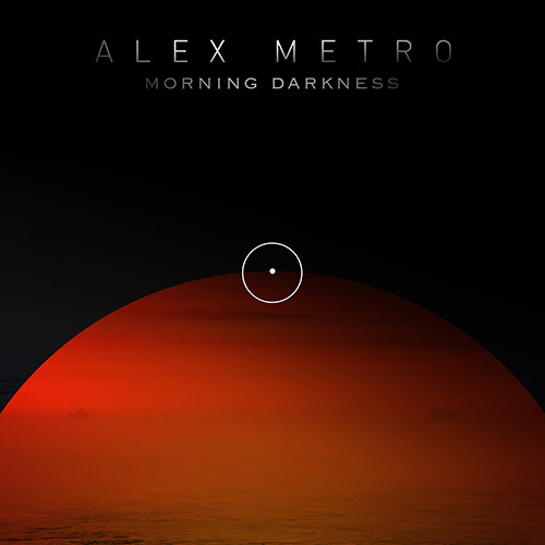 AlexMetro_MorningDarkness