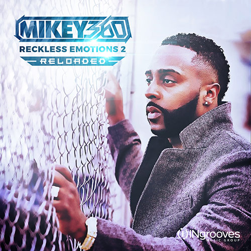 Mikey360_RecklessEmotions2Reloaded